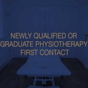 Newly Qualified or Graduate Physiotherapy First Contact